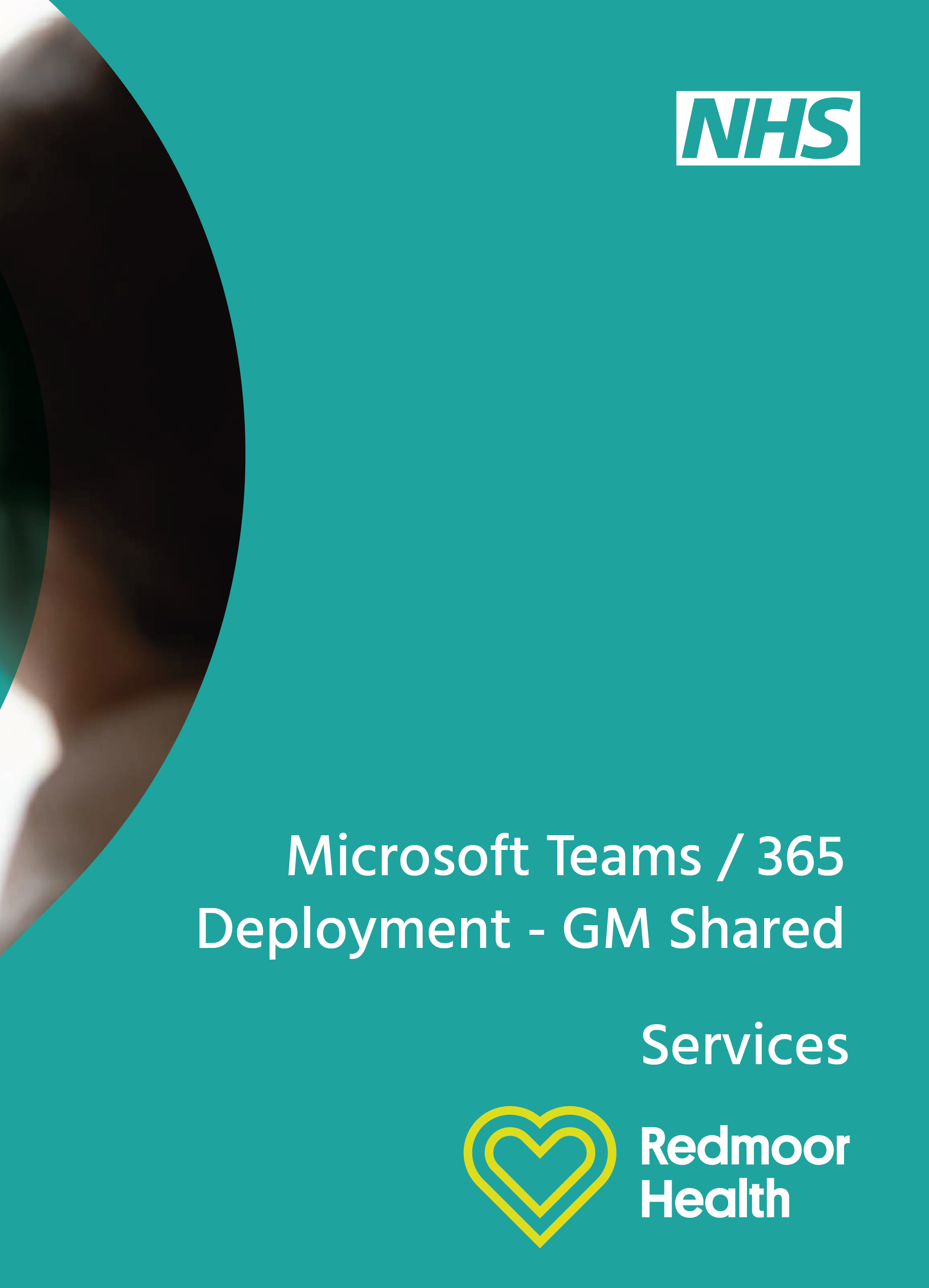 Manchester Shared Services – Teams/365 Programme
